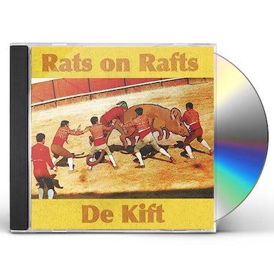 Rats On Rafts DE KIFT CD