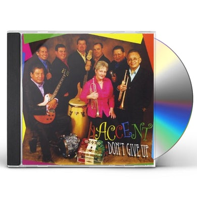 Accent DON'T GIVE UP CD