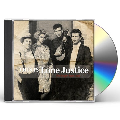 THIS IS LONE JUSTICE: THE VAUGHT TAPES 1983 CD