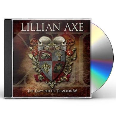 Lillian Axe XI: DAYS BEFORE TOMORROW CD