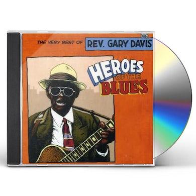Gary Davis HEROES OF THE BLUES: VERY BEST OF CD