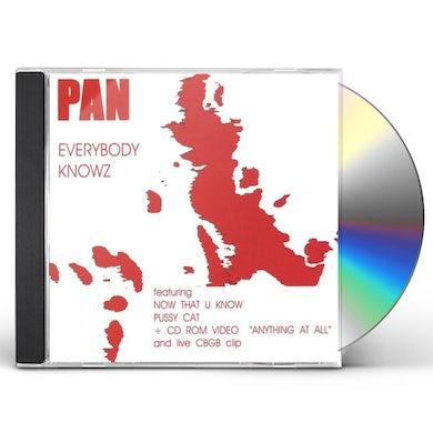 Pan EVERYBODY KNOWZ CD