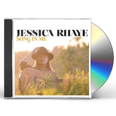 Jessica Rhaye SONG IN ME CD