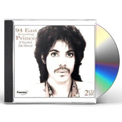 94 East IF YOU FEEL LIKE DANCIN CD