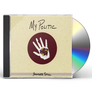 My Politic YOUNGER STILL CD