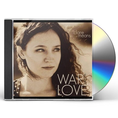 Clare Means WAR FOR LOVE CD