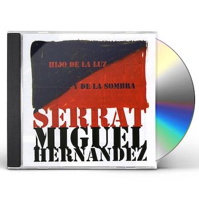 Joan Manuel Serrat HIJO DE LA LUZ Y DE LA SOMBRA CD
