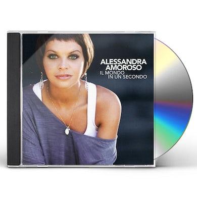 Alessandra Amoroso IL MONDO IN UN SECONDO CD