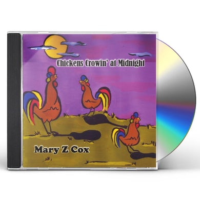 CHICKENS CROWIN AT MIDNIGHT CD