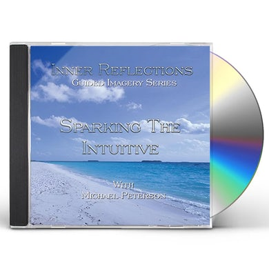Michael Peterson INNER REFLECTIONS: SPARKING THE INTUITIVE CD