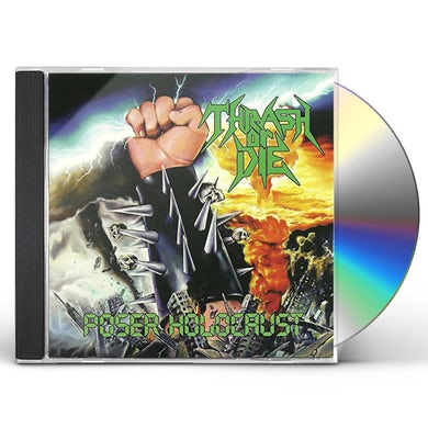 Thrash or Die POSER HOLOCAUST CD