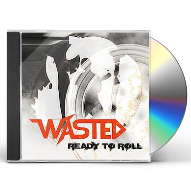 WASTED READY TO ROLL CD