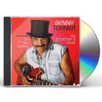 Benny Turner MY BROTHER'S BLUES CD