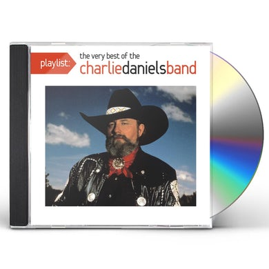 PLAYLIST: THE VERY BEST OF THE CHARLIE DANIELS BAN CD