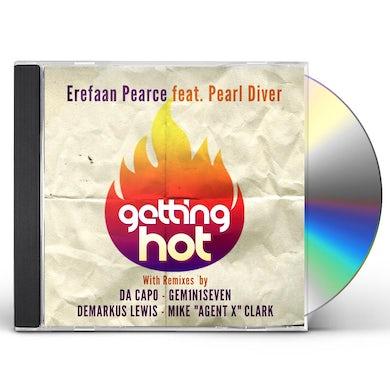 Erefaan Pearce GETTING HOT / PEARL DIVER CD