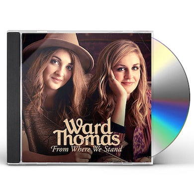 Ward Thomas FROM WHERE WE STAND CD