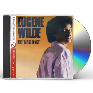 Eugene Wilde DON'T SAY NO TONIGHT CD