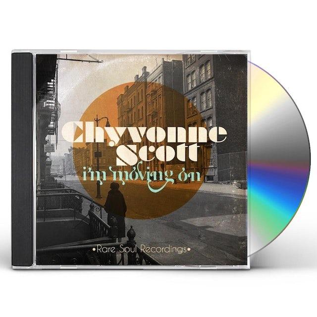 Chyvonne Scott I'M MOVING ON: RARE SOUL RECORDINGS CD