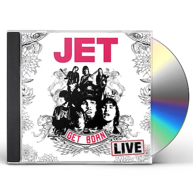 Jet GET BORN: LIVE AT THE FORUM CD