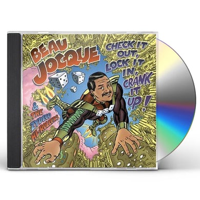 Beau Jocque & Zydeco Hi-Rollers CHECK IT OUT LOCK IT IN CRANK IT UP CD