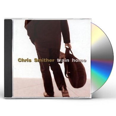 Chris Smither TRAIN HOME CD