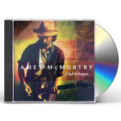 James Mcmurtry IT HAD TO HAPPEN CD