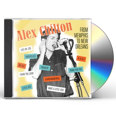 Alex Chilton FROM MEMPHIS TO NEW ORLEANS CD