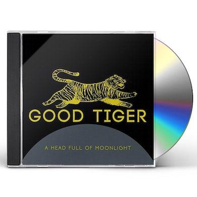 Good Tiger HEAD FULL OF MOONLIGHT CD