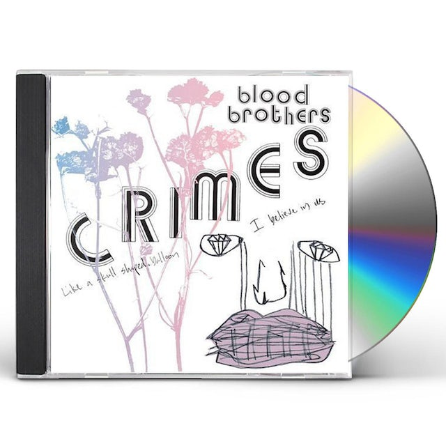 Blood Brothers CRIMES CD