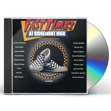 Fast Times At Ridgemont High / O.S.T. FAST TIMES AT RIDGEMONT HIGH / Original Soundtrack CD