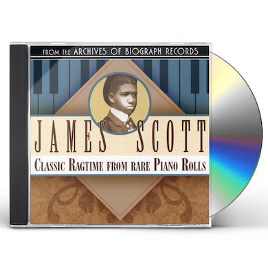 James Scott CLASSIC RAGTIME FROM RARE PIANO ROLLS CD