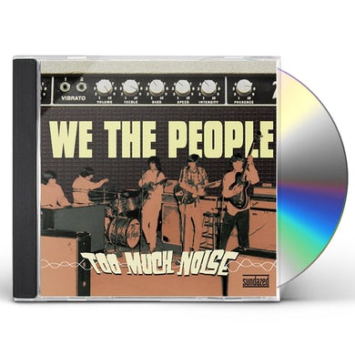 We The People TOO MUCH NOISE CD
