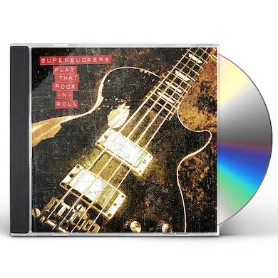 Supersuckers Play That Rock N' Roll CD