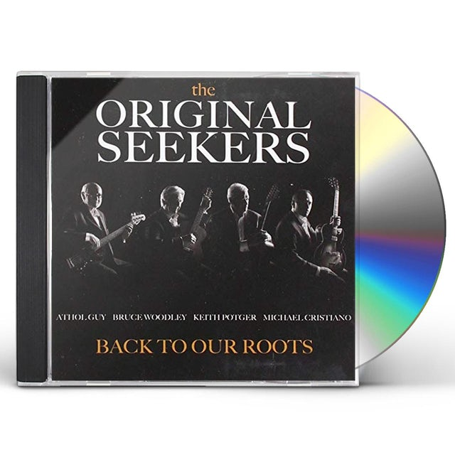Seekers BACK TO OUR ROOTS CD