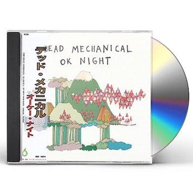 Dead Mechanical OK NIGHT CD