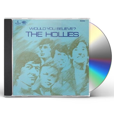 The Hollies WOULD YOU BELIEVE CD