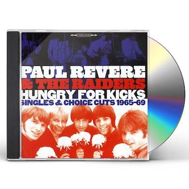 Paul Revere & Raiders HUNGRY FOR KICKS: SINGLES & CHOICE CUTS 1965-69 CD
