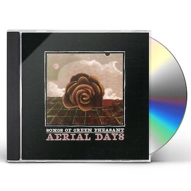 Songs Of Green Pheasant AERIAL DAYS CD