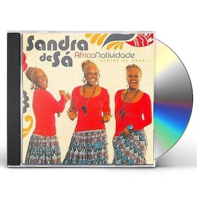 Sandra de Sa AFRICANATIVIDADE: CHEIRO DE BRASIL CD