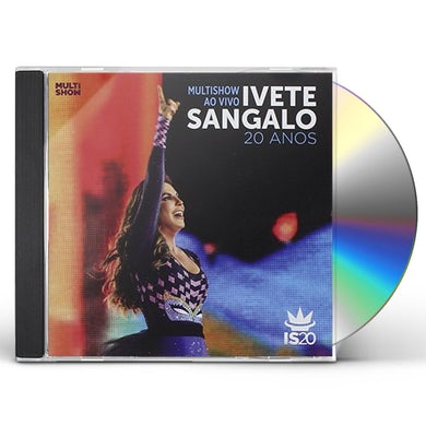 Ivete Sangalo MULTISHOW AO VIVO-20 ANOS CD