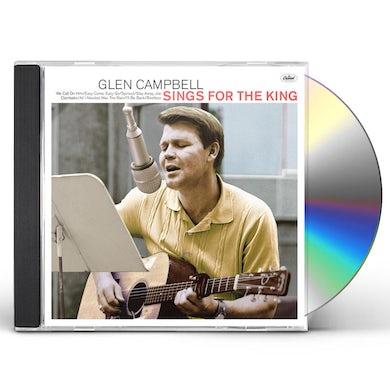 Glen Campbell SINGS FOR THE KING CD