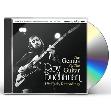 Roy Buchanan GENIUS OF THE GUITAR: HIS EARLY RECORDS CD