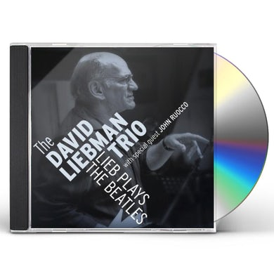 David Liebman LIEB PLAYS THE BEATLES CD