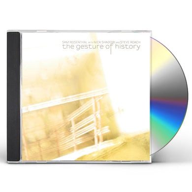 Sam Rosenthal THE GESTURE OF HISTORY CD