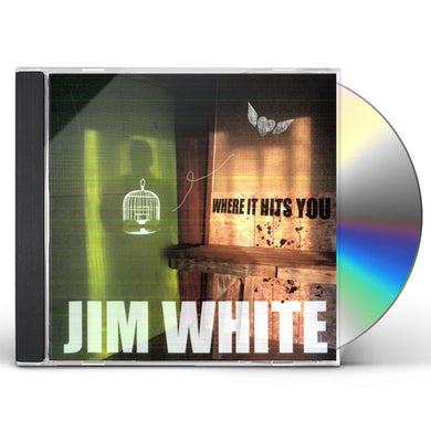 Jim White WHERE IT HITS YOU CD