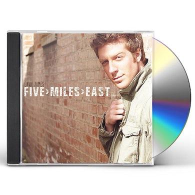 David James FIVE MILES EAST CD