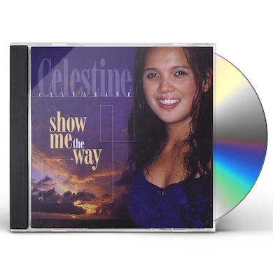 SHOW ME THE WAY CD