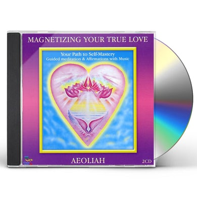 Aeoliah MAGNETIZING YOUR TRUE LOVE CD