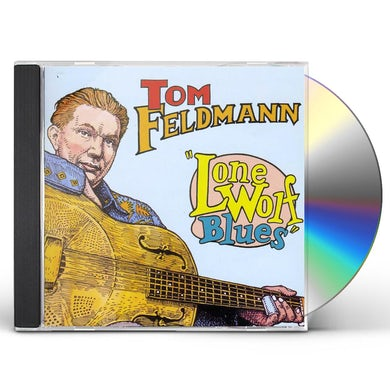 Tom Feldmann LONE WOLF BLUES CD