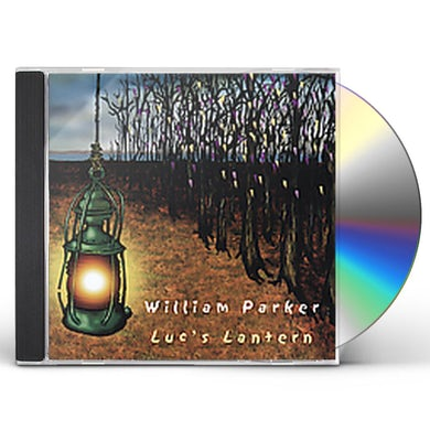 William Parker LUCS LANTERN CD